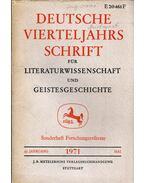 Deutsche Vierteljahrsschrift für Literaturwissenschaft und Geistesgeschichte - 45.Jahrgang 1971 Mai: Sonderheft Forschungreferate - Richard Brinkmann, Hugo Kuhn