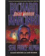 Seal Force Alpha - Richard Marcinko, John Weisman