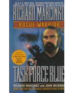 Task Force Blue - Richard Marcinko, John Weisman