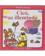 Cicó, az illemtudó - Richard Scarry
