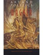 Art and Politics - Richard Wagner