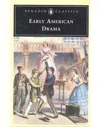 Early American Drama - RICHARDS, JEFFREY H, (editor)
