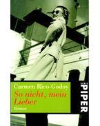 So nicht, mein Lieber  (Titel des Originals: Cuernos de Mujer) - RICO-GODOY, CARMEN