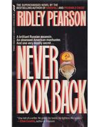 Never Look Back - Ridley Pearson