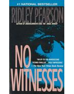 No Witnesses - Ridley Pearson