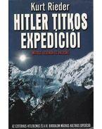 Hitler titkos expedíciói - Rieder, Kurt