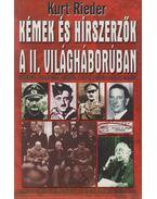 Kémek és hírszerzők a II. világháborúban - Rieder, Kurt