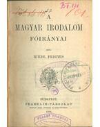 A magyar irodalom főirányai - Riedl Frigyes
