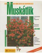 Muskátlik - Riedmiller, Andreas
