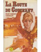 La Route du Couchant - RINEHART, MARY ROBERTS