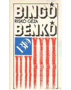 Bingó, Benkó - Riskó Géza