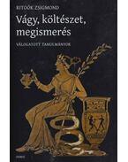 Vágy, költészet, megismerés - Ritoók Zsigmond