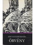 Örvény - Rivera, José Eustasio