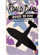 Over to You - Roald Dahl