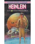 A galaxis polgára - Robert A. Heinlein