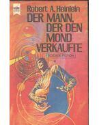 Der Mann, Der den mond verkaufte - Robert A. Heinlein