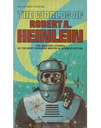 The Worlds Of Robert A. Heinlein - Robert A. Heinlein