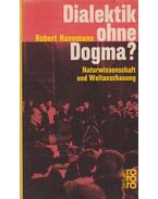Dialektik ohne Dogma? - Robert Havemann