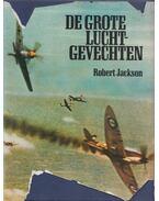 De grote Luchtgevechten - Robert Jackson