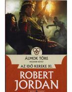 Álmok tőre - II. kötet - Az idő kereke XI. - Robert Jordan