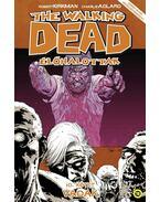The Walking Dead Élőhalottak - 10. kötet - Vadak - Robert Kirkman