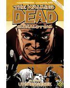 The Walking Dead - Élőhalottak 18. - Utórengések - Robert Kirkman
