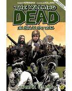 The Walking Dead -Élőhalottak 19. - Hadak útján - Robert Kirkman