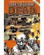 The Walking Dead -Élőhalottak 20. - Nyílt háború - Első rész - Robert Kirkman
