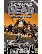 The Walking Dead -Élőhalottak 21. - Nyílt háború - Második rész - Robert Kirkman