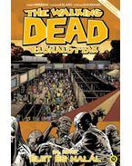 The Walking Dead -Élőhalottak 24. - Élet és halál - Robert Kirkman