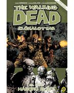 The Walking Dead -Élőhalottak 26. - Háború előtt - Robert Kirkman
