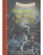Dr. Jekyll és Mr. Hyde különös esete - Robert Louis Stevenson ,  Kathleen Olmstead