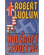 A Holcroft szövetség - Robert Ludlum
