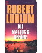 Die Matlock-Affäre - Robert Ludlum
