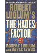 The Hades Factor - Robert Ludlum, Lynds, Gayle