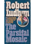 The Parsifal Mosaic - Robert Ludlum