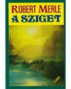 A sziget - Robert Merle