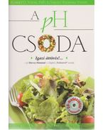 A pH Csoda - Robert O. Young PhD ,  Shelley Redford Young