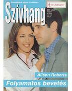 Folyamatos bevetés - Roberts, Alison