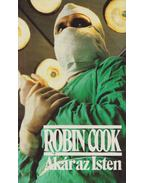 Akár az Isten - Robin Cook