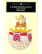 Maxims - ROCHEFOUCAULD, FRANCOIS DUC DE LA