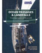 Ocean Passages and Landfalls: Cruising routes of the world - Rod Heikell, Andy O'Grady