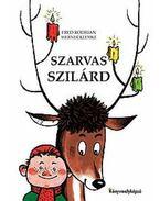 Szarvas Szilárd - Rodrian, Fred, Klemke, Werner