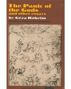 The Panic of the Gods and other essays - Róheim Géza