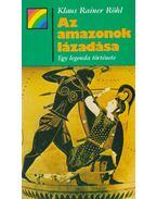 Az amazonok lázadása - Röhl, Klaus Rainer