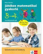 Játékos matematikai gyakorló 3. és 4. osztályosoknak - Róka Sándor