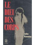 Le Dieu des corps - Romains, Jules
