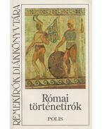 Római történetírók - Suetonius Tranquillus, Iulius Caesar, Tacitus, Marcellinus, Ammianus, Titus Livius, C. SALLUSTIUS CRISPUS