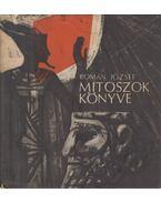Mítoszok könyve - Román József