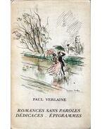 Romances sans paroles / Dédicaces / Épigrammes - Verlaine, Paul